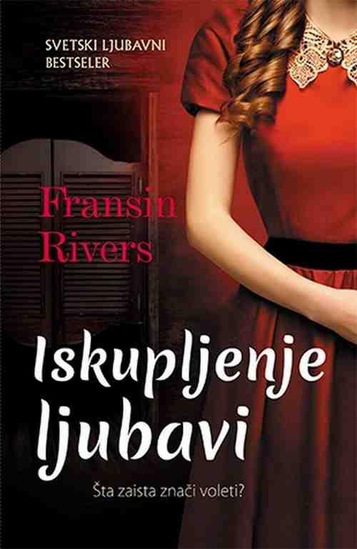 Iskupljenje ljubavi Fransin Rivers knjiga 2018 ljubavni laguna srbija hrvatska