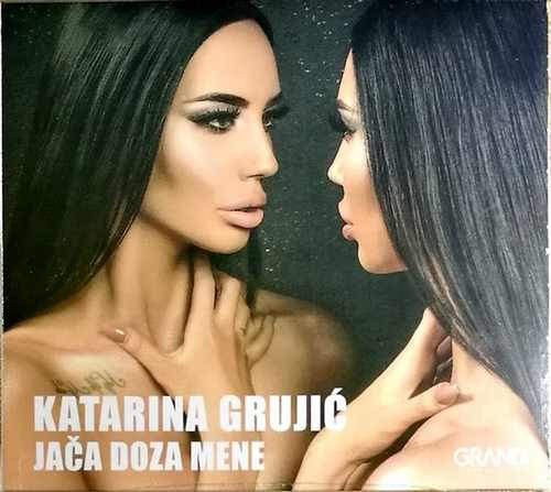 CD KATARINA GRUJIC JACA DOZA MENE ALBUM 2018 GRAND PRODUCTION NARODNA SRBIJA