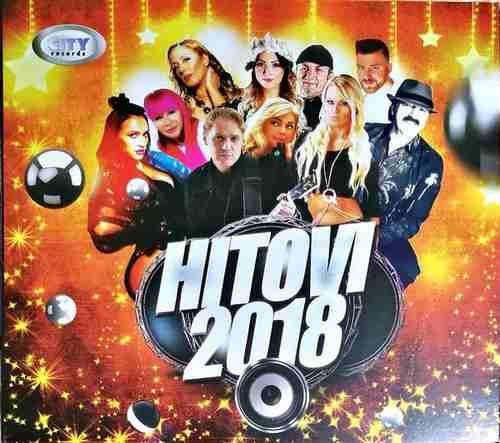 CD HITOVI 2018 KOMPILACIJA CITY RECORDS GORAN BREGOVIC HARIS DZINOVIC BRUNCLIK