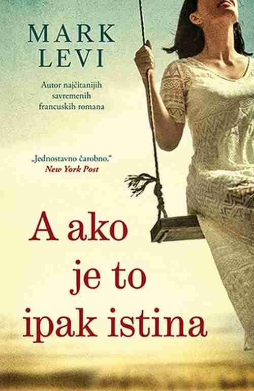 A ako je to ipak istina Mark Levi knjiga 2018 ljubavni laguna francuski romani
