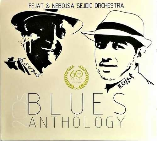 2CD FEJAT & NEBOJSA SEJDIC ORCHESTRA  BLUES ANTHOLOGY 60 YEARS KOMPILACIJA 2018