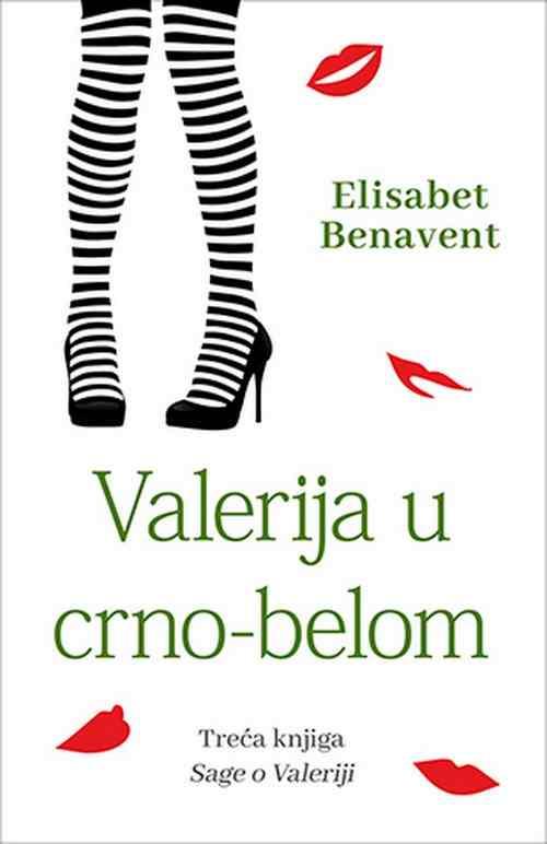 Valerija u crno-belom Elisabet Benavent ljubavni III knjiga sage o Valeriji