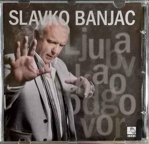 CD SLAVKO BANJAC LJUBAV KAO ODGOVOR ALBUM 2018 GRAND PRODUCTION