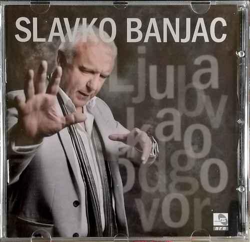 CD SLAVKO BANJAC LJUBAV KAO ODGOVOR ALBUM 2018 GRAND PRODUCTION