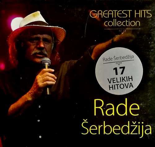 CD RADE SERBEDZIJA GREATEST HITS COLLECTION NAJVECI HITOVI KOMPILACIJA 2016