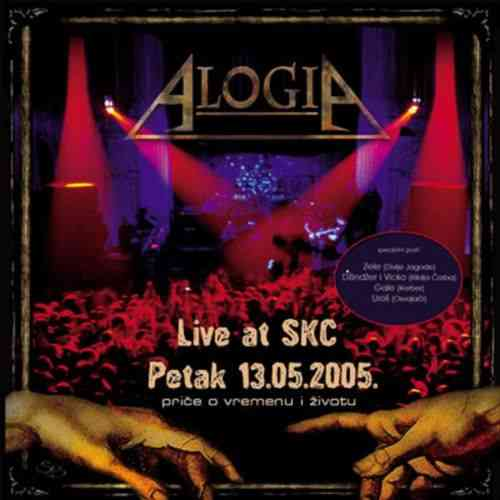 CD ALOGIA  Price o vremenu i zivotu  Live at SKC Petak 13.05.2005 One Records