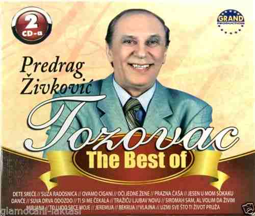 2CD PREDRAG ZIVKOVIC TOZOVAC THE BEST OF grand 2013 narodna muzika srbija bosna