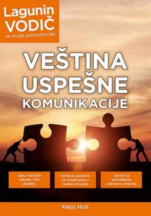 Vestina uspesne komunikacije Kejsi Holi knjiga 2017 edukativni laguna srbija nov