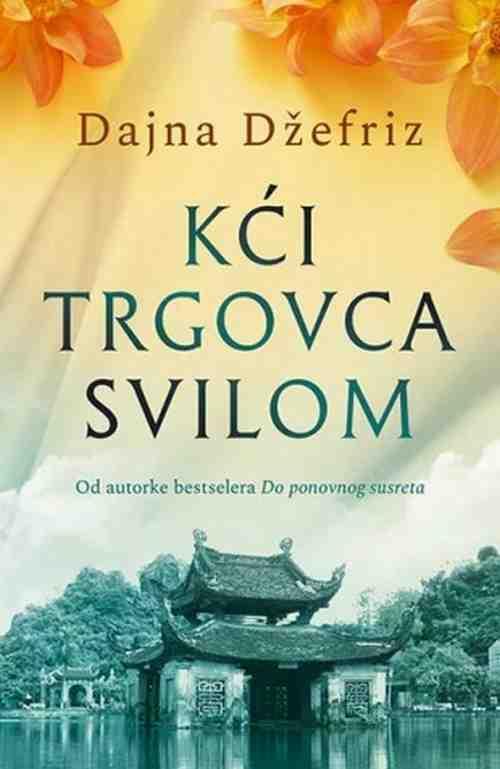 Kci trgovca svilom Dajna Dzefriz knjiga 2018 istorijski drama ljubavni laguna