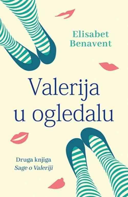 Valerija u ogledalu Elisabet Benavent knjiga 2018 ljubavni ciklit laguna srbija
