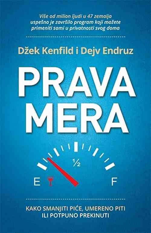 Prava mera Dzek Kenfild Dejv Endruz knjiga 2018 edukativni popularna psihologija