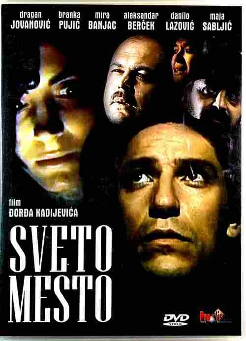 DVD SVETO MESTO FILM DJORDJA KADIJEVICA MIRA BANJAC DRAGAN JOVANOVIC LAZOVIC