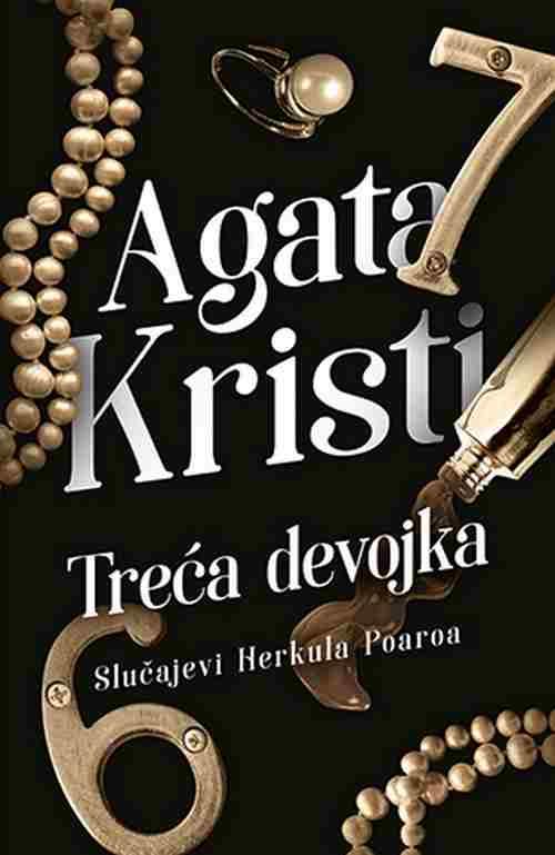 Treca devojka Agata Kristi knjiga 2018 kriminalisticki Slucajevi Herkula Poaroa