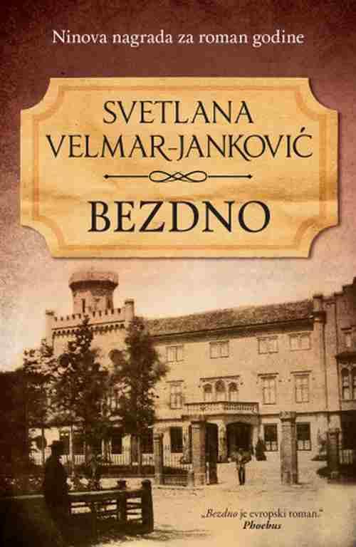 Bezdno Svetlana Velmar Jankovic ninova nagrada knjiga 2018 istorijski laguna