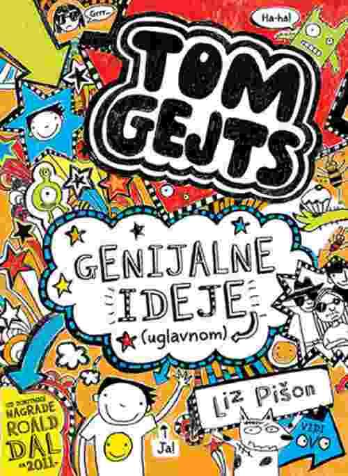 Genijalne ideje (uglavnom) Tom Gejts Liz Pison knjiga 2018 nagradjena za decu