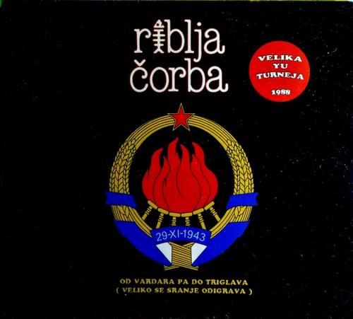 2CD RIBLJA CORBA OD VARDARA PA DO TRIGLAVA VELIKA YU TURNEJA 1988 ONE RECORDS