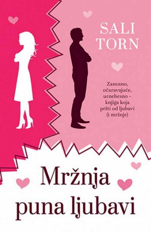 Mrznja puna ljubavi Sali Torn knjiga 2018 koja prsti od ljubavi i mrznje cilkit