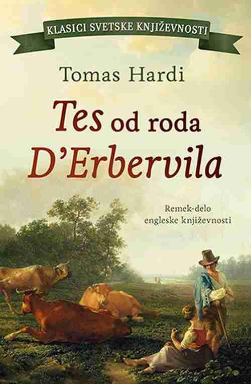 Tes od roda D Erbervila Tomas Hardi knjiga 2018 klasici svetske knjizevnosti