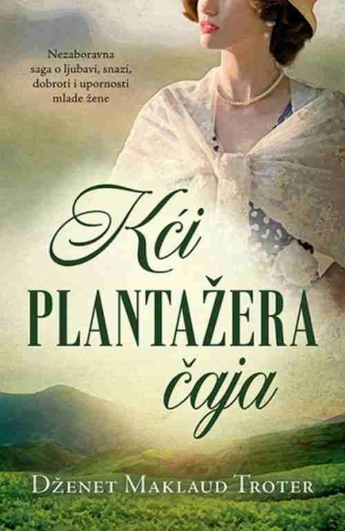Kci plantazera caja Dzenet Maklaud Troter knjiga 2019 istorijski ljubavni