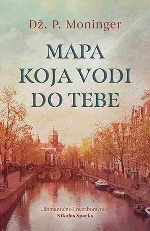 Mapa koja vodi do tebe Dz. P. Moninger knjiga 2019 ljubavni ciklit laguna