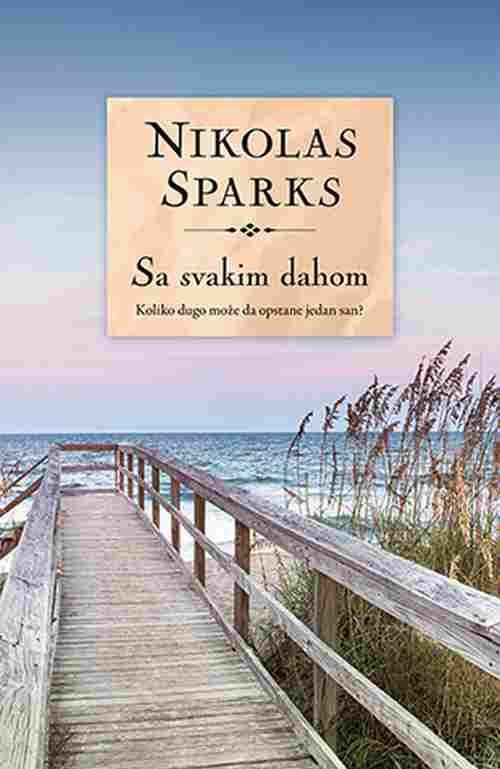 Sa svakim dahom Nikolas Sparks knjiga 2019 drama ljubavni laguna