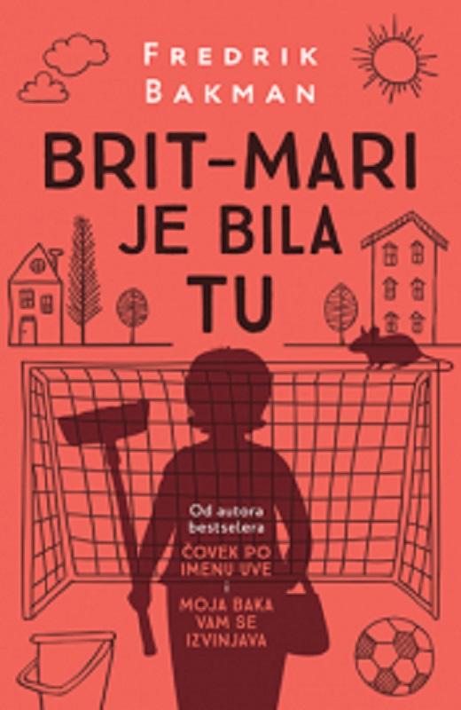 Brit Mari je bila tu Fredrik Bakman knjiga 2019 drama komedija laguna
