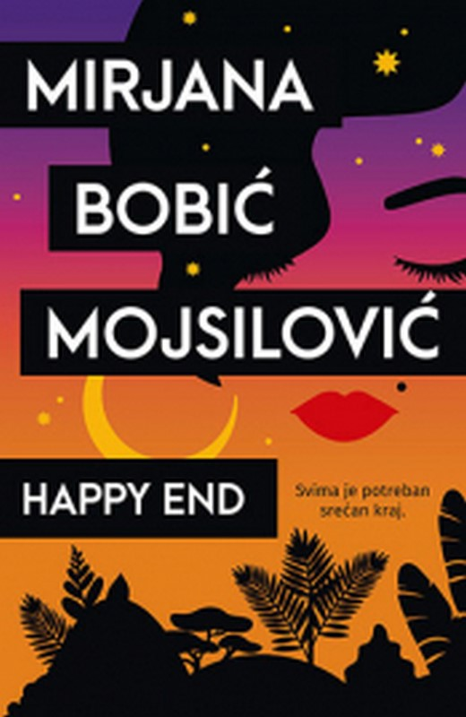 Happy End Mirjana Bobic Mojsilovic knjiga 2019 Ljubavni