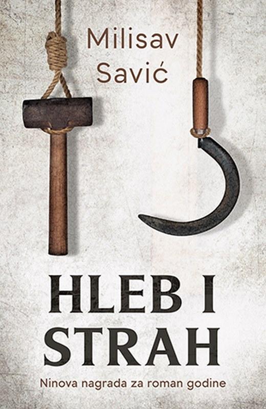 Hleb i strah  Milisav Savic  knjiga 2019 Drama