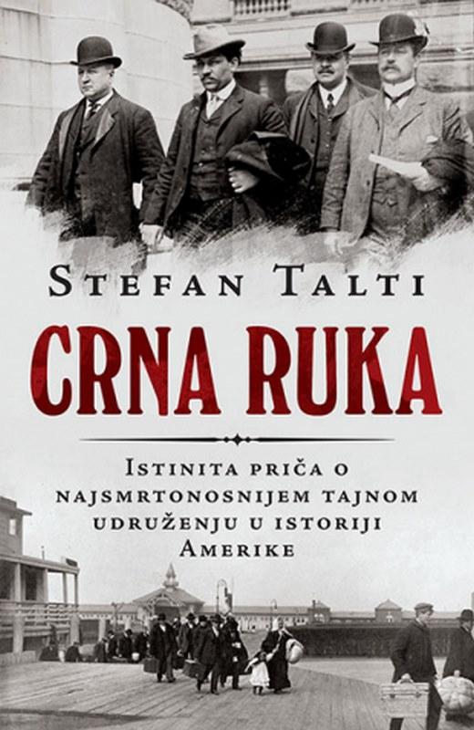 Crna ruka  Stefan Talti  knjiga 2019 istorija
