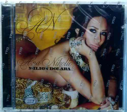 CD ANA NIKOLIC  MILION DOLARA ALBUM 2013 serbia bosnia croatia city records