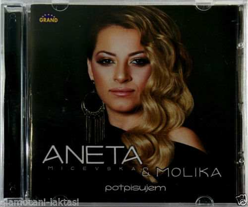 CD ANETA MICEVSKA & MOLIKA POTPISUJEM ALBUM 2015 grand music FOLK serbia bosna