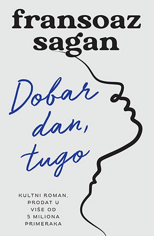 Dobar dan, tugo  Fransoaz Sagan  knjiga 2020 Ljubavni