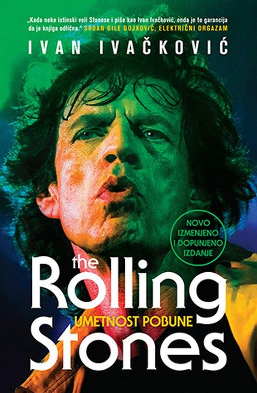 Umetnost pobune - The Rolling Stones  Ivan Ivackovic  knjiga 2020