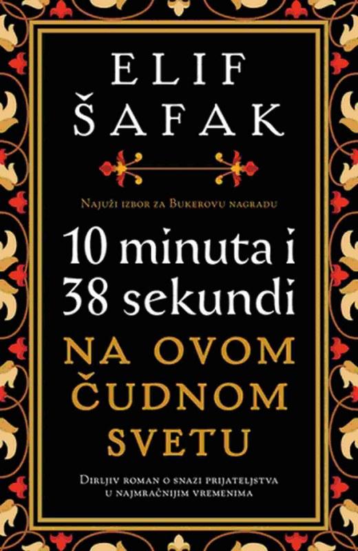 10 minuta i 38 sekundi na ovom cudnom svetu  Elif Safak  knjiga 2020