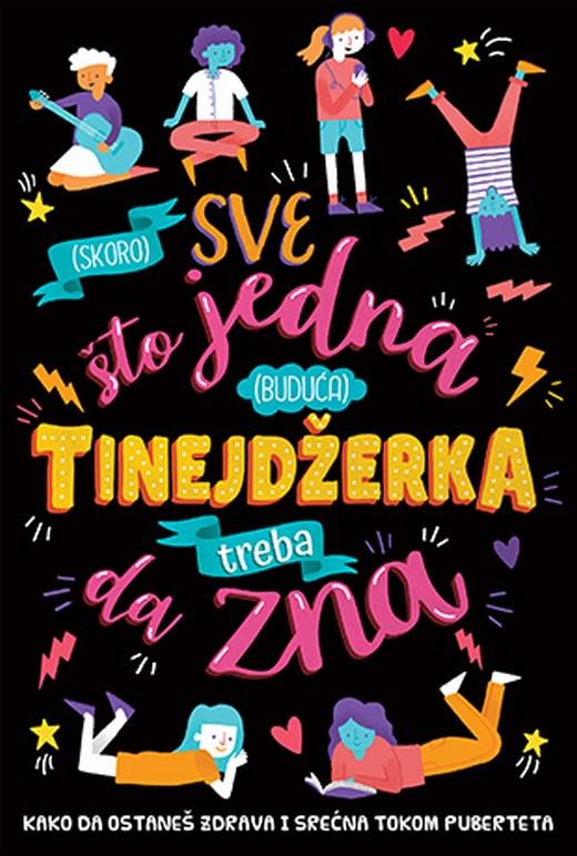 (Skoro) sve sto jedna (buduca) tinejdzerka treba da zna  Seri Kumz  knjiga 2020 Knjige za decu