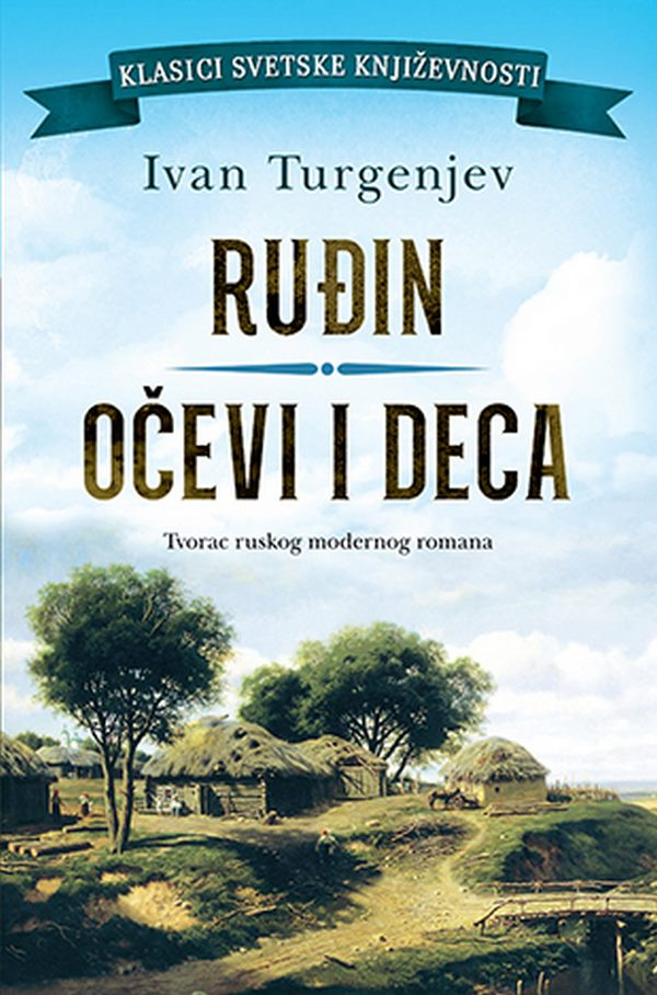 Rudin / Ocevi i deca  Ivan Turgenjev  knjiga 2020 Klasici svetske knjizevnosti