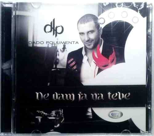 CD DADO POLUMENTA  NE DAM JA NA TEBE album 2013 serbia croatia city records