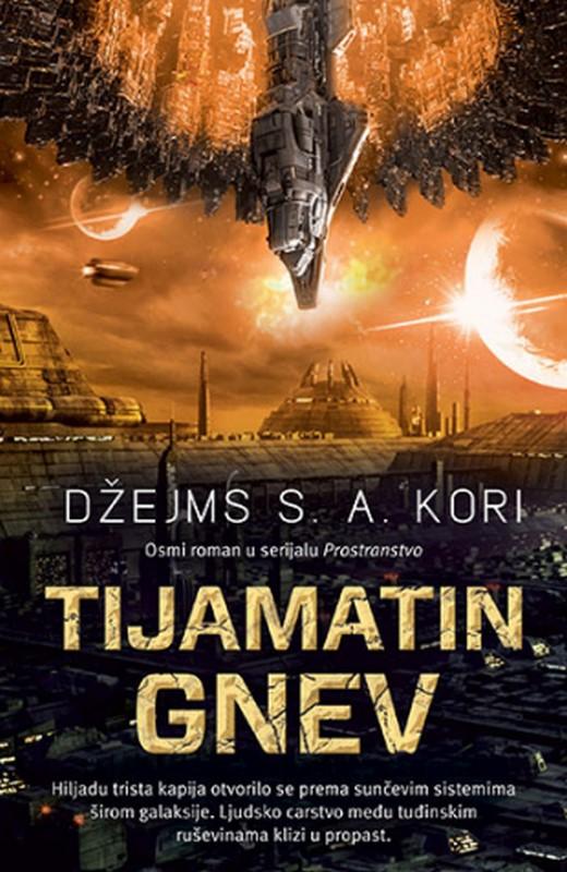Tijamatin gnev  Dzejms S. A. Kori  knjiga 2021 Filmovane knjige