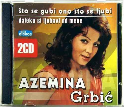 2CD AZEMINA GRBIC DALEKO SI LJUBAVI OD MENE STO SE GUBI ONO STO SE LJUBI 2006