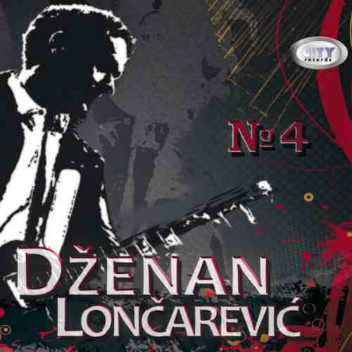 CD DZENAN LONCAREVIC No.4 album 2013 Serbian, Bosnian, Croatian, city records