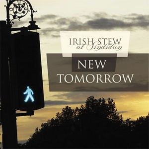 CD IRISH STEW  NEW TOMORROW album 2011 Serbia Bosnia Croatia one records