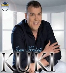 CD IVAN KUKOLJ KUKI ALBUM 2013 serbia bosnia croatia grand production