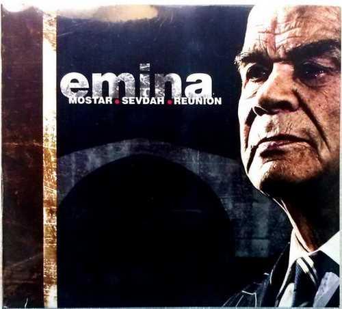 CD MOSTAR SEVDAH REUNION  EMINA ALBUM 2007 FOLK SERBIEN BOSNIEN KROATIEN