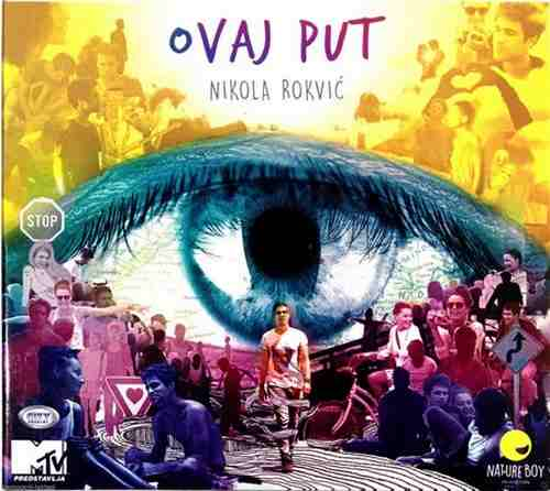 CD NIKOLA ROKVIC OVAJ PUT album 2015 narodna srbija bosna hrvatska muzika balkan