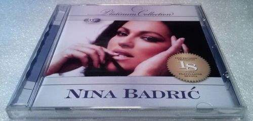 CD NINA BADRIC  THE PLATINUM COLLECTION 2009 srpska bosanska hrvatska muzika