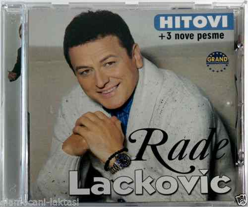 CD RADE LACKOVIC + 3 NOVE PESME 2015 grand music serbia bosnia croatia narodna