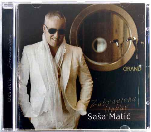 CD SASA MATIC ZABRANJENA LJUBAV album 2015 grand production srbija balkan narod