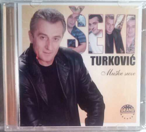 CD SEKI TURKOVIC  MUSKE SUZE ALBUM 2013 Serbian, Bosnian, Croatian, Serbia