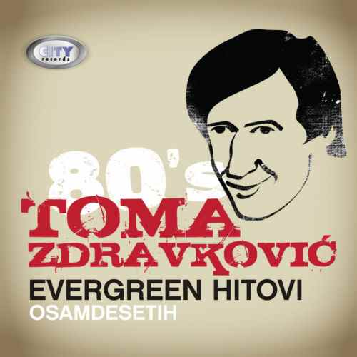 CD TOMA ZDRAVKOVIC EVERGREEN HITOVI OSAMDESETIH serbia croatia city records
