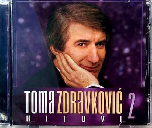 CD TOMA ZDRAVKOVIC HITOVI 2 compilation 2011 narodna folk muzika srpska hrvatska